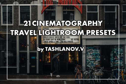 21 Cinematography Presets for LR + Mobile - tashlanov.v