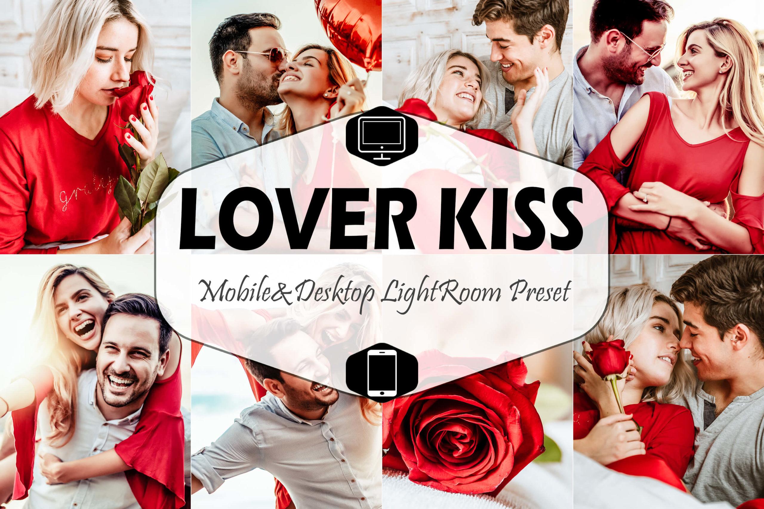 Lover Kiss Mobile & Desktop Lightroom Presets
