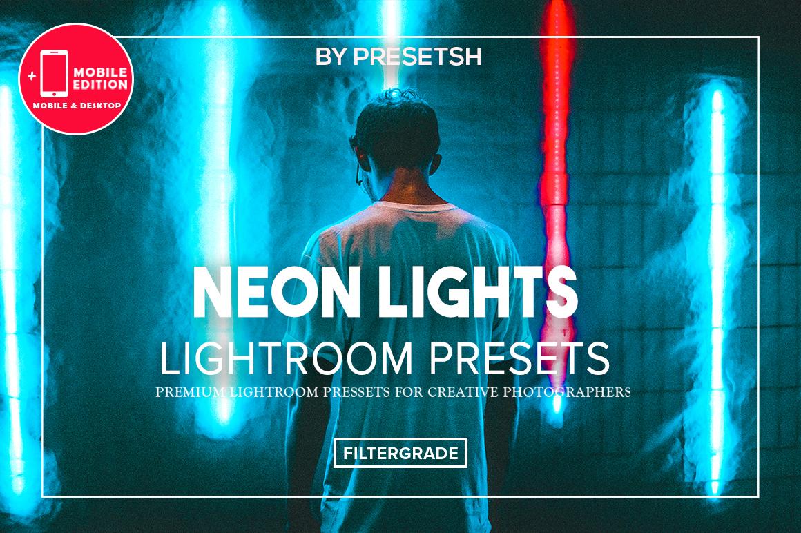 DESKTOP + MOBILE Neon Light Lightroom Presets by Presetsh