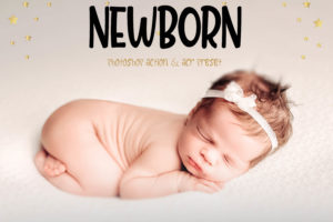 Newborn Photoshop Actions And LUTs Presets