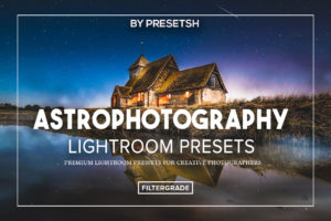 Astrophotography Lightroom Presets by Presetsh DESKTOP + CAMERA RAW