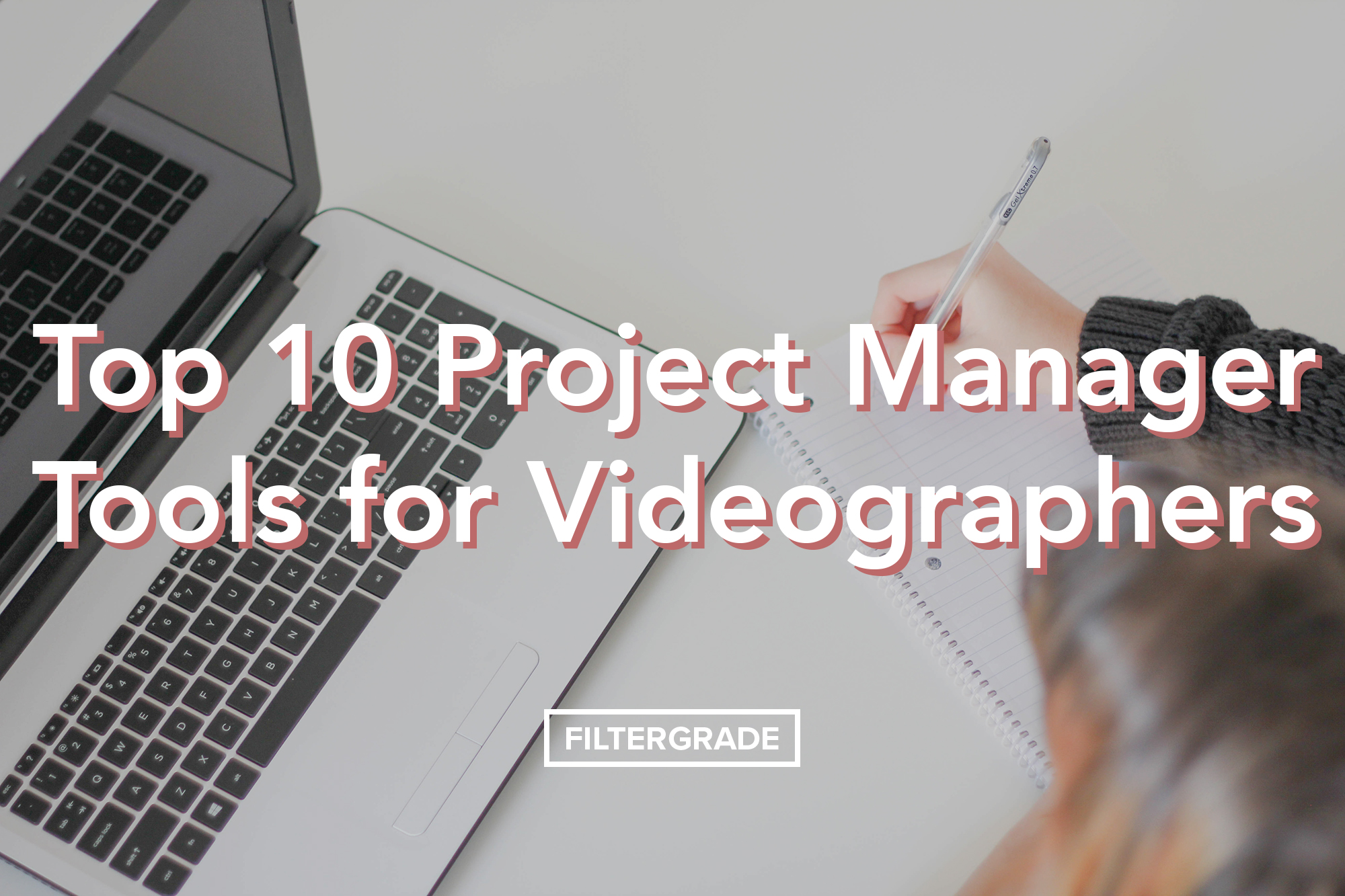 Top 10 Project Manager Tools for Videographers - FilterGrade