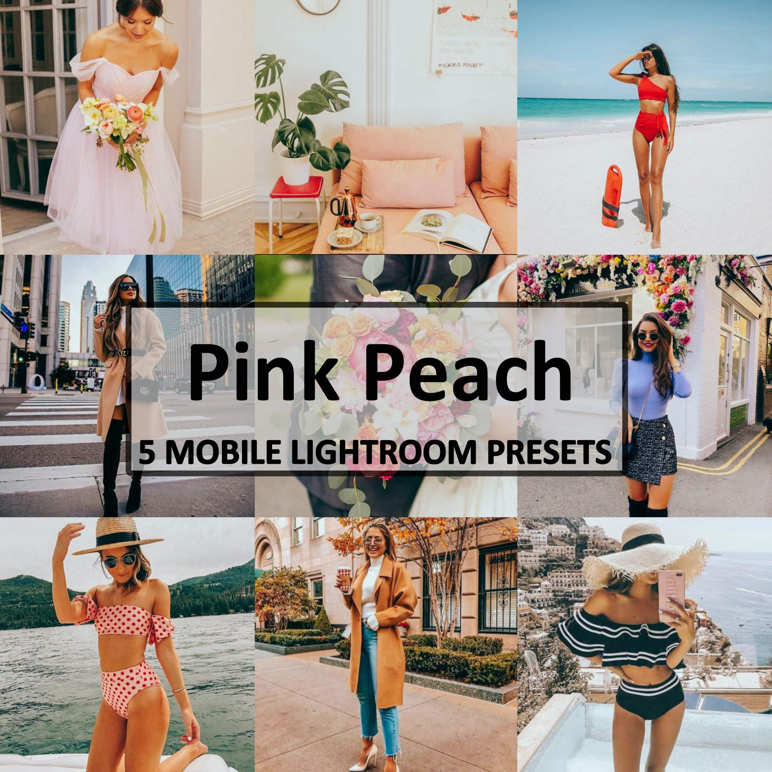 5 Pink Peach Mobile Lightroom Presets
