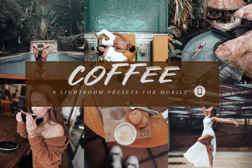 6 Coffee Mobile Lightroom Presets