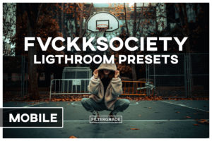 FVCKKSOCIETY LIGHTROOM PRESETS MOBILE