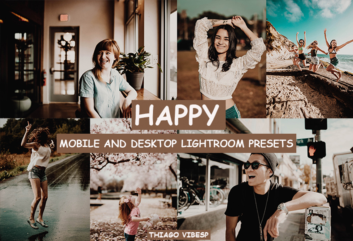 HAPPY Mobile & Desktop Lightroom Presets