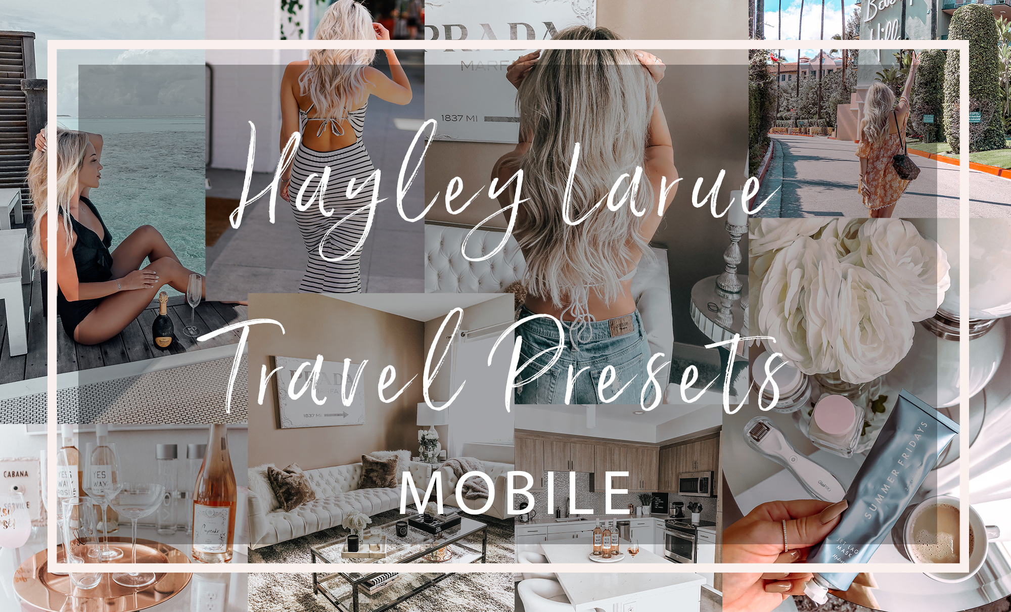 Hayley Larue Travel Mobile Presets