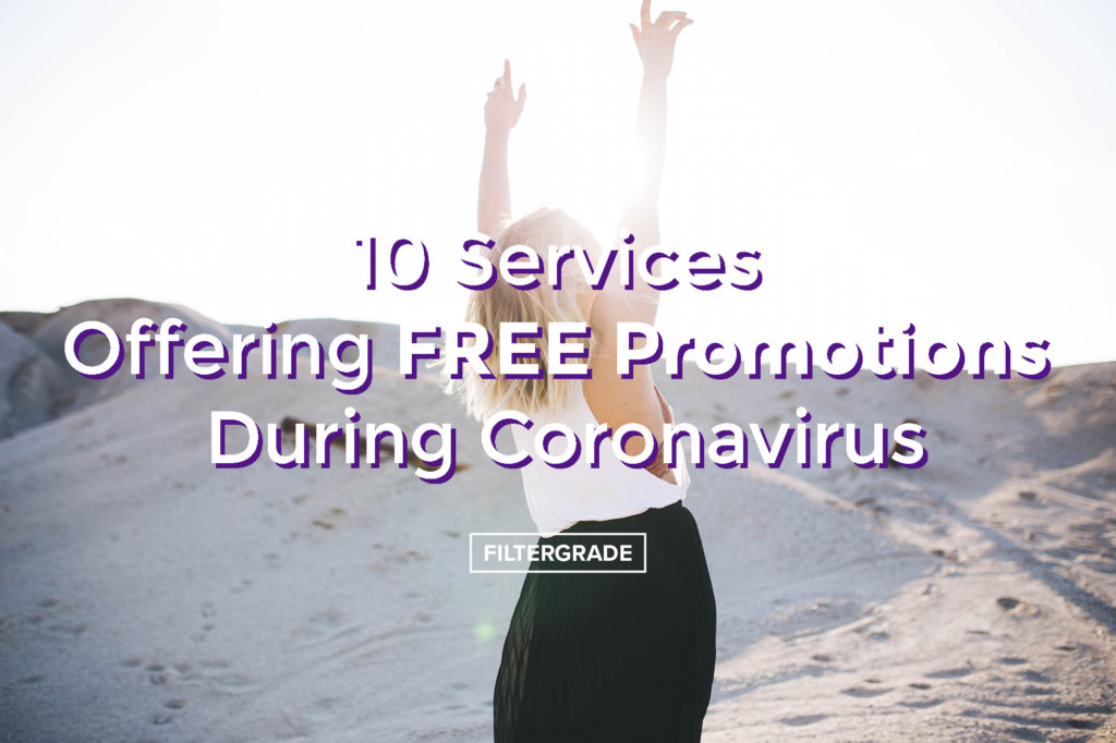 10 Services offering FREE Promotions for Coronavirus - FilterGrade copy
