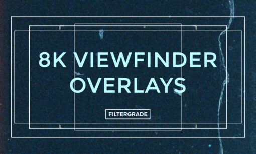 Cover 1 - 8k Viewfinder Overlays - FilterGrade