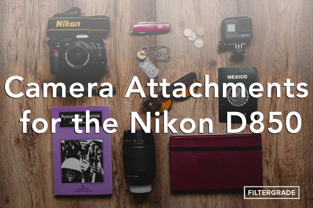 Camera-Attachments-for-Nikon-D850-FilterGrade-copy