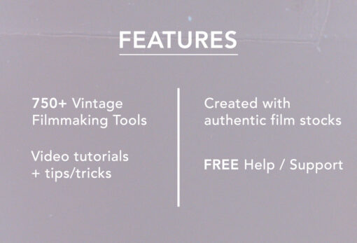 Features - The Analog Filmmakers Bundle - FilterGrade