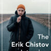 The Erik Chistov Interview - FilterGrade