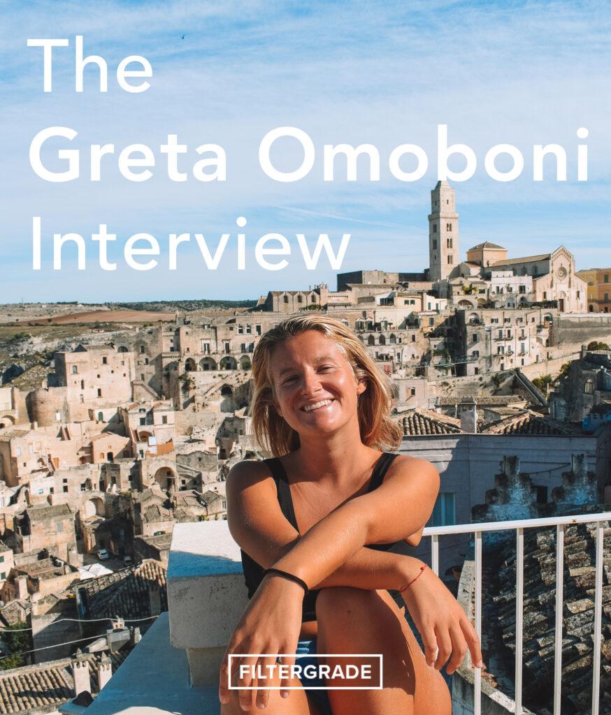 The Greta Omoboni Interview - FilterGrade copy