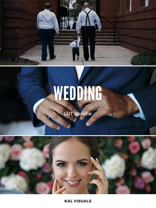 Kal Visuals Wedding LUTs Bundle - FilterGrade