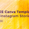 Free Canva Templates for Instagram Stories - FilterGrade