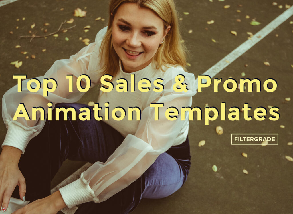 Top 10 Sales and Promo Animation Templates - FilterGrade