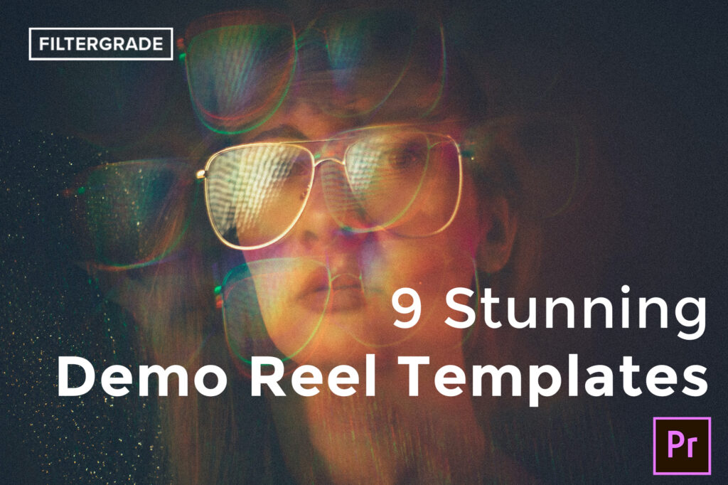 9 Stunning Demo Reel Templates for Premiere Pro - FilterGrade