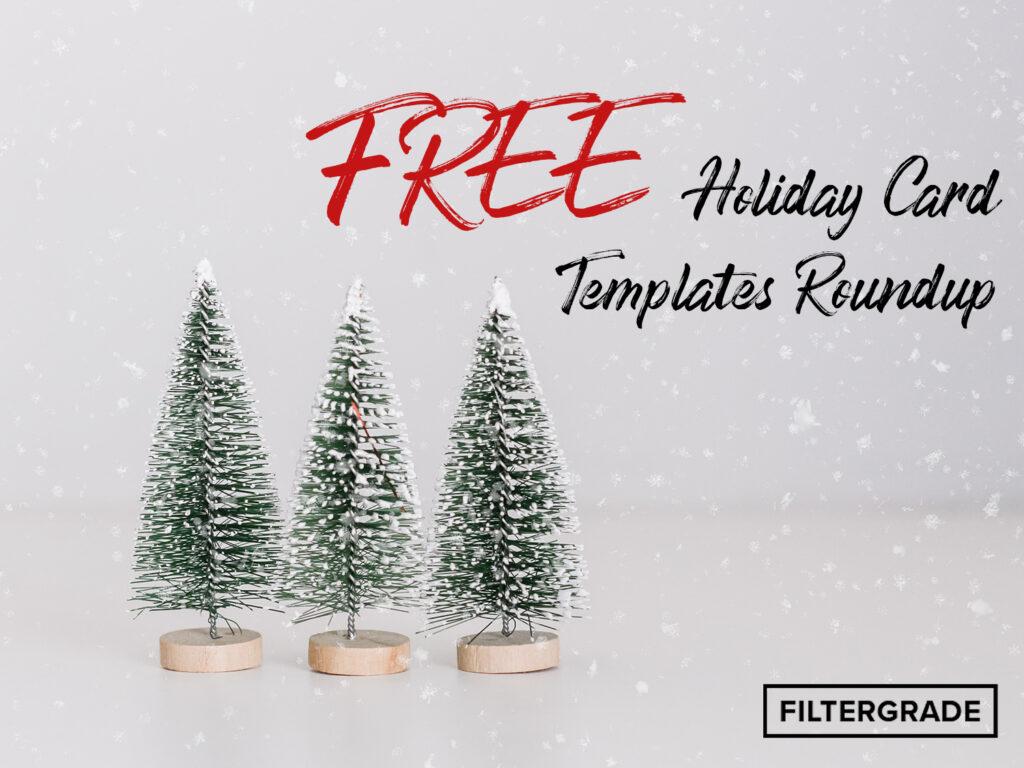 Free Holiday Card Templates Roundup - FilterGrade