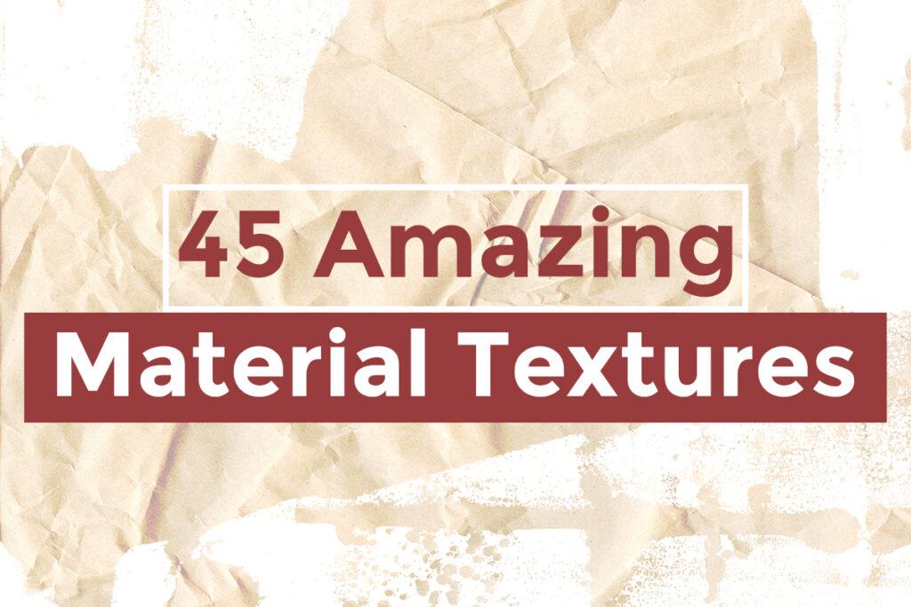 45 Amazing Material Textures - Filtergrade