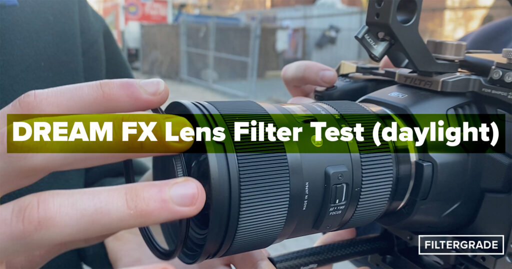 1 Daylight Test for Prism Lens FX Dream FX Filter - FilterGrade