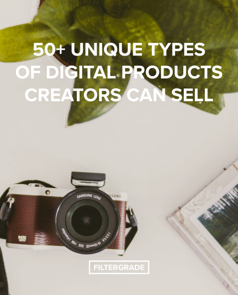 50+ Unique Types of Digital Products Creators Can Sell