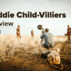 2 The Freddie Child-Villiers Interview - FilterGrade