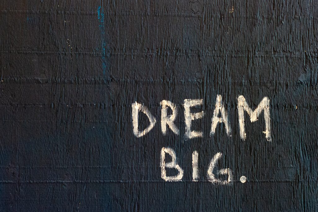 dream big inspirational photo caption