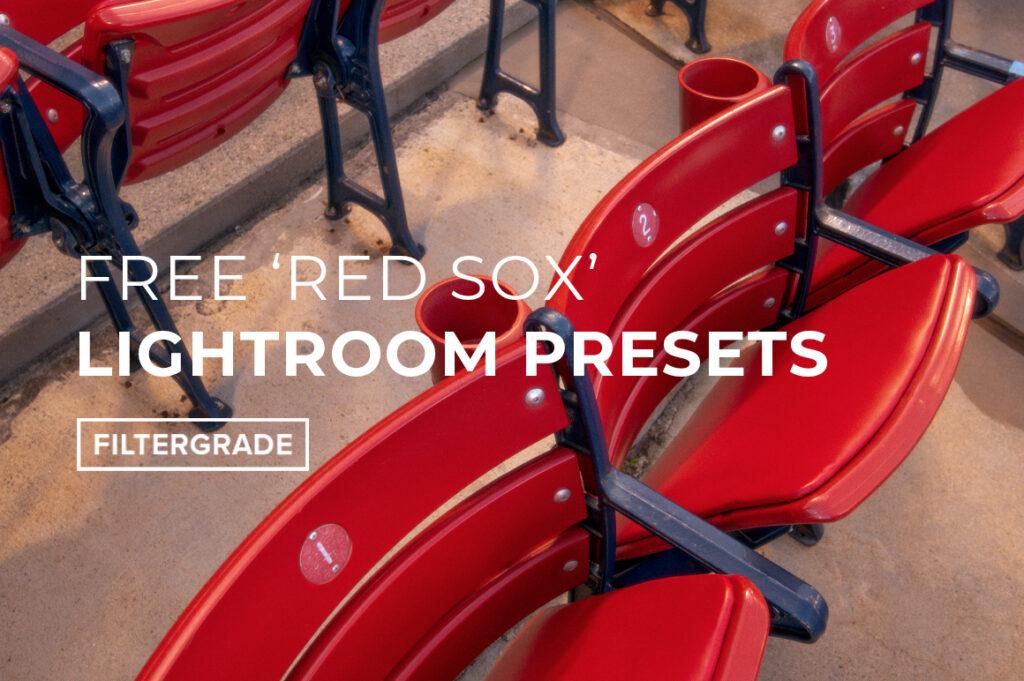 COVER FREE RED SOX LIGHTROOM PRESETS - FILTERGRADE