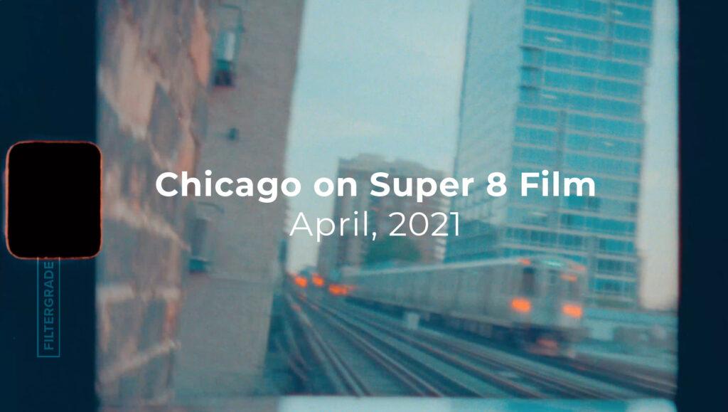 CHicago on Super 8 Film - FilterGrade