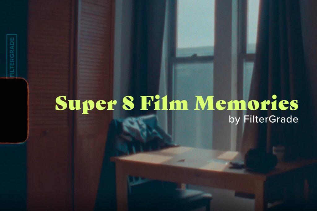 FilterGrade Super 8 Memories